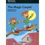 The Magic Carpet - Level 2 - Richmond Primary Readers