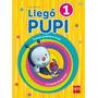 Llego Pupi 1 - Ed. Sm