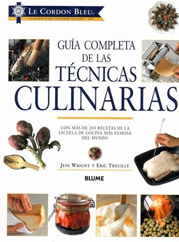 Libro gu a completa de las t cnicas culinarias otros a for Audio libro el jardin secreto