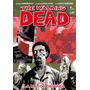 Kirkman, The Walking Dead - Todos Los Tomos Disponibles