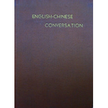 English - Chinese Conversation, Convesación Chino - Inglés