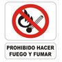 Cartel Prohibido Hacer Fuego Y Fumar - Alto Impacto - 40x45