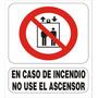 Cartel En Caso Incendio No Use Ascensor Alto Impacto 22x28