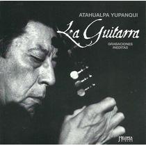 Atahualpa Yupanqui - La Guitarra - Melopea - Cd Original