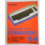 Libro Como Programar Su Commodore 64 - Monteil Tomo 2