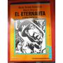 El Eternauta Y Otras Historias Oesterheld Y Breccia Colihue