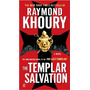 The Templar Salvation - Raymond Khoury - Inglés