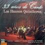 Los Huasos Quincheros - Disco Doble - Lp Vinilo Made In Chil