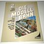 Libro Alemán De Modelismo De Trenes Planos Imágenes Tomo 2