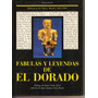 Fabulas Y Leyendas De El Dorado - Borda, Juan G. Cobo