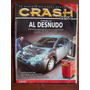 Crash Test 89 8/07 Citroen C4 Renault Logan Vw Crossfox