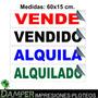 Vinilo Impreso Autoadhesivo 60x15cm Vendido Alquilado Ploter