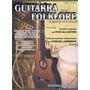 Fico De Castro - Guitarra Folklore - Libro De Guitarra + Cd