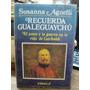 Recuerda Gualeguaychu El Amor Y La Guerra En Garibaldi