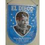 Hermoso Banderín De Diego Maradona