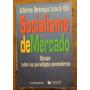 Socialismo De Mercado :: Alberto Benegas Lynch (h)
