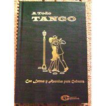 A Todo Tango Libro Con Letras Y Acordes De Guitarra