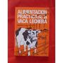 Alimentacion Practica De La Vaca Lechera Marshall Mc Culloug