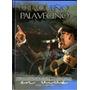 Chaqueño Palavecino - Recordando Ayeres (cd+dvd) D