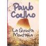 La Quinta Montaña - Paulo Coelho - Zona Florencio Varela