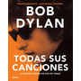 Bob Dylan, Todas Sus Canciones - Ed. Blume