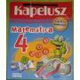 Matemática 4- Kapelusz Norma- Buena Base-libros De Texto