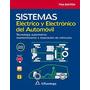 Libro Sistemas Eléctrico Y Electrónico Del Automovil Denton