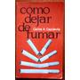 Como Dejar De Fumar Carlos A. Capdevila