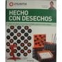 Hecho Con Desechos Utilisima Cusumano Zona Caballito