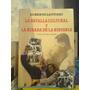 Batalla Cultural Y Mirada De La Historia. Lettieri, A. Baupr