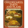 Cheesecakes, Tarts And Flans - Wendy James And Gill Edden