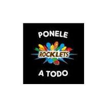 Rocklets // Originales & Arcor. Ponele A Todo Rocklets 1/4k.