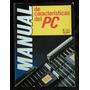 Manual De Caracteristicas Del Pc - Spain 1990