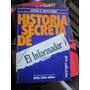 Hist Secreta De El Informador Publico(j D Boimvaser)(set15