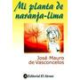 Mi Planta De Naranja Lima - Editorial El Ateneo - Nuevo