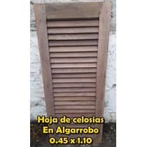 Hojas Celosias Postigos Algarrobo-trabajos Medida 0.45x1.10