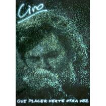 Ciro Que Placer Verte Otra Vez 2dvd+2cd Disponible 14-08-15