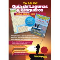 Guia De Lagunas Y Mapa Pesquero 2016 - ¡actualizada!