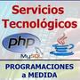 Programaciones A Medida En Php Y Mysql - Java
