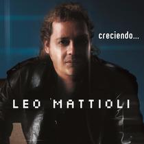Leo Mattioli - Creciendo... Cd