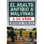 Libro Asalto Anfibio A Malvinas - 30 Años Después