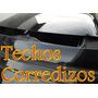 Reparación De Techos Corredizos Peugeot 206 /207 En Quilmes