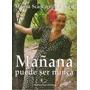 Mañana Puede Ser Nunca - Marisa Scancarello Augeri (m. Zago)