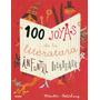 100 Joyas De La Literatura Infantil Ilustrada