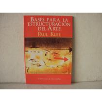 Bases Para La Estructuracion Del Arte - Paul Klee