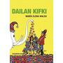 Dailan Kifki - Edicion Vintage - Maria Elena Walsh