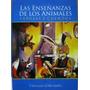 Las Enseñanzas De Los Animales Fabulas Y Cuentos.libertador