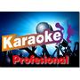 Karaoke 500 Pistas Profesional Sin Voces Descarga Ya