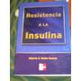Resistencia A La Insulina - Guerra - Ed Mcgraw-hill