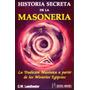 Historia Secreta De La Masoneria- Humanitas